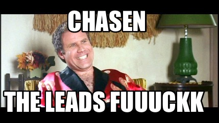 chasen-the-leads-fuuuckk