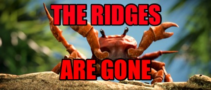 the-ridges-are-gone