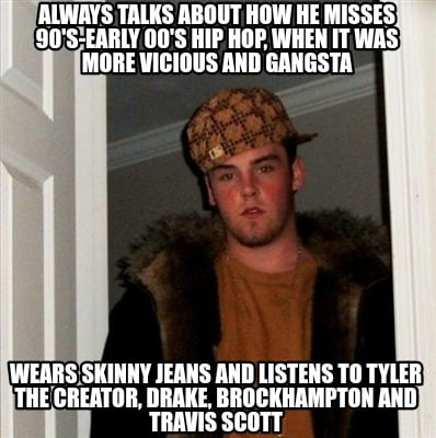 always-talks-about-how-he-misses-90s-early-00s-hip-hop-when-it-was-more-vicious-