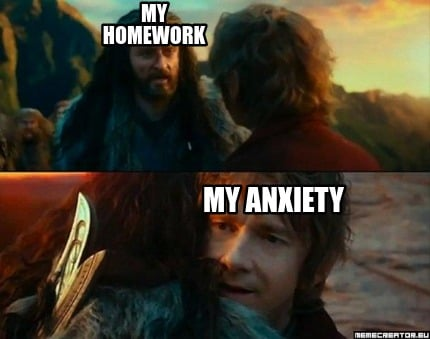 my-homework-my-anxiety