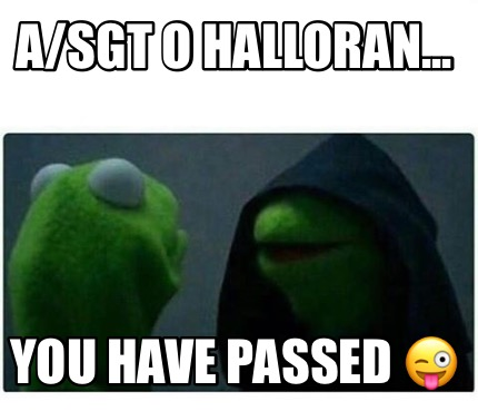 asgt-o-halloran...-you-have-passed-