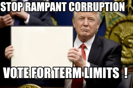 stop-rampant-corruption-vote-for-term-limits-