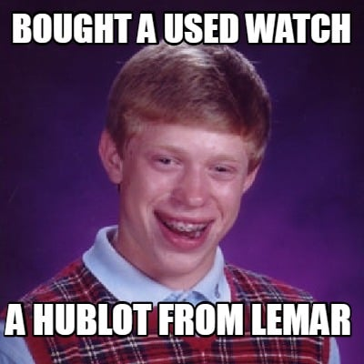 bought-a-used-watch-a-hublot-from-lemar