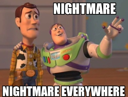 nightmare-nightmare-everywhere