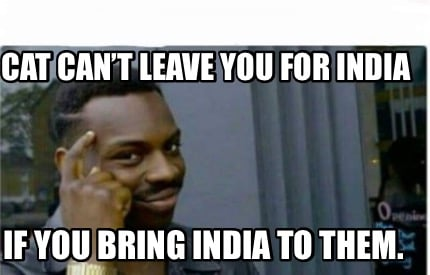 cat-cant-leave-you-for-india-if-you-bring-india-to-them