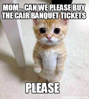 mom...-can-we-please-buy-the-cair-banquet-tickets-please