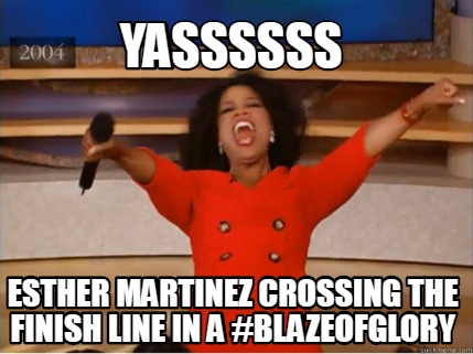 yassssss-esther-martinez-crossing-the-finish-line-in-a-blazeofglory