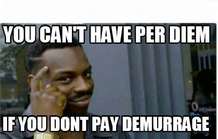 you-cant-have-per-diem-if-you-dont-pay-demurrage