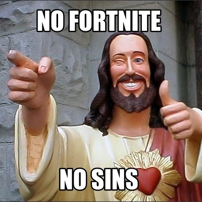 no-fortnite-no-sins