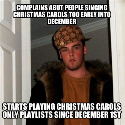 complains-abut-people-singing-christmas-carols-too-early-into-december-starts-pl