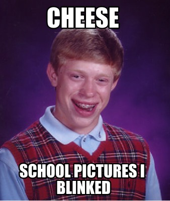 cheese-school-pictures-i-blinked
