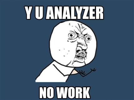 y-u-analyzer-no-work