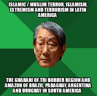 islamic-muslim-terror-islamism-extremism-and-terrorism-in-latin-america-the-guar