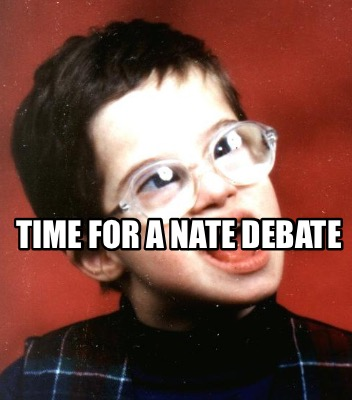 time-for-a-nate-debate