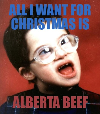 all-i-want-for-christmas-is-alberta-beef