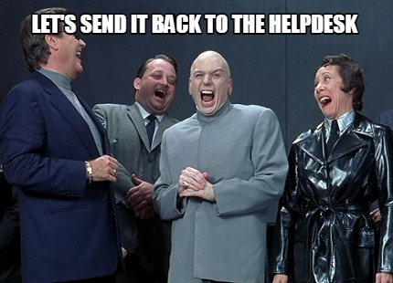 lets-send-it-back-to-the-helpdesk3