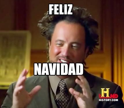 meme creator funny feliz navidad meme generator at memecreator org meme creator funny feliz navidad meme