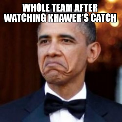 whole-team-after-watching-khawers-catch