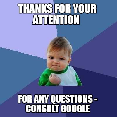thanks-for-your-attention-for-any-questions-consult-google
