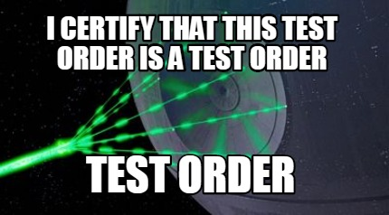 i-certify-that-this-test-order-is-a-test-order-test-order