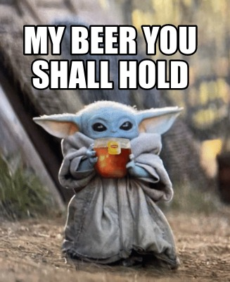my-beer-you-shall-hold