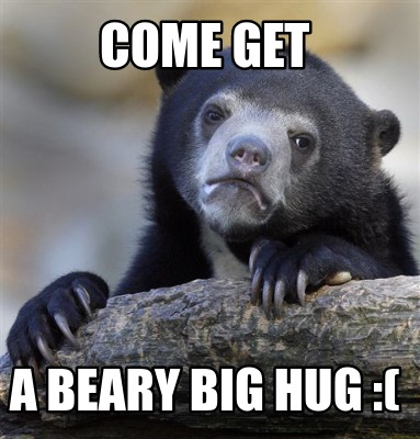 come-get-a-beary-big-hug-