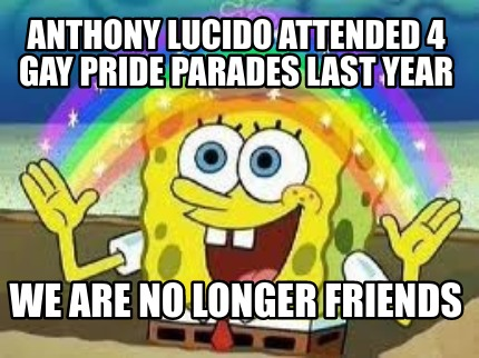 anthony-lucido-attended-4-gay-pride-parades-last-year-we-are-no-longer-friends