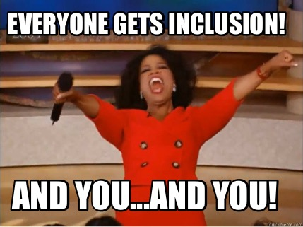 everyone-gets-inclusion-and-you...and-you