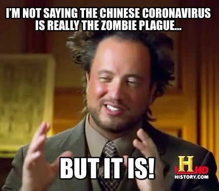 im-not-saying-the-chinese-coronavirus-is-really-the-zombie-plague...-but-it-is