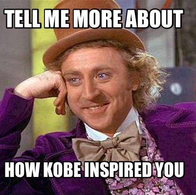 tell-me-more-about-how-kobe-inspired-you