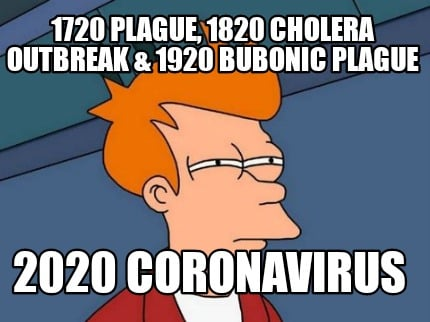 1720-plague-1820-cholera-outbreak-1920-bubonic-plague-2020-coronavirus