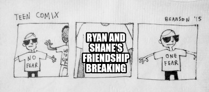 ryan-and-shanes-friendship-breaking