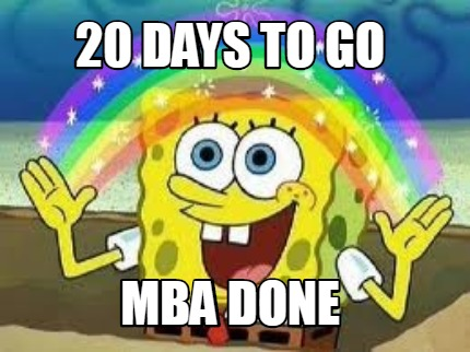 20-days-to-go-mba-done