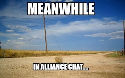 meanwhile-in-alliance-chat