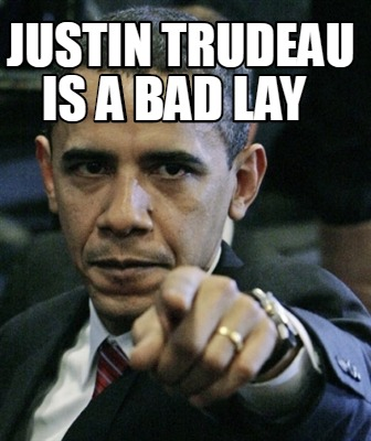 justin-trudeau-is-a-bad-lay