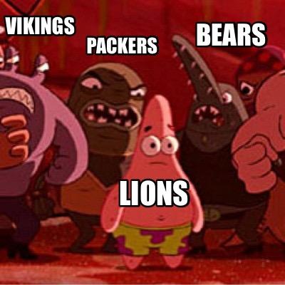 Meme Creator Funny Vikings Packers Bears Lions Meme Generator At Memecreator Org