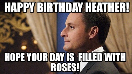happy-birthday-heather-hope-your-day-is-filled-with-roses