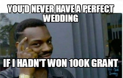 youd-never-have-a-perfect-wedding-if-i-hadnt-won-100k-grant