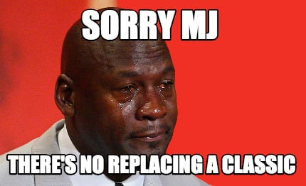 sorry-mj-theres-no-replacing-a-classic
