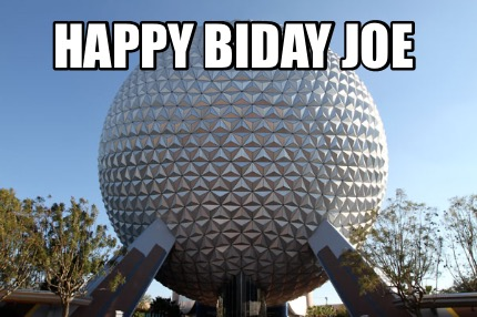 Meme Creator Funny Happy Biday Joe Meme Generator At Memecreator Org
