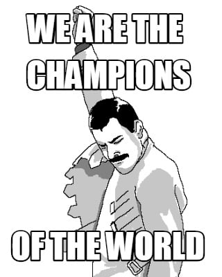 we-are-the-of-the-world-champions