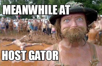 meanwhile-at-host-gator