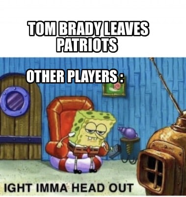 tom-brady-leaves-patriots-other-players-