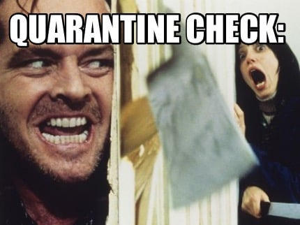 quarantine-check