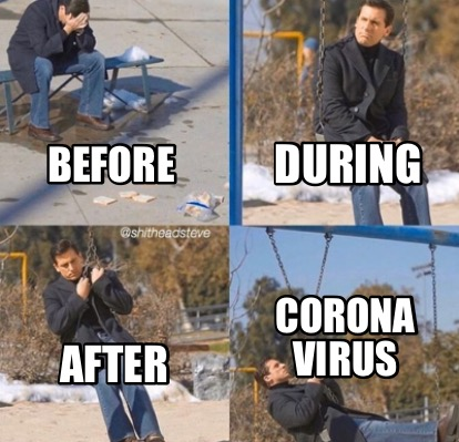 before-during-after-corona-virus