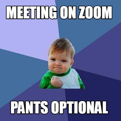meeting-on-zoom-pants-optional