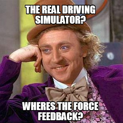 the-real-driving-simulator-wheres-the-force-feedback