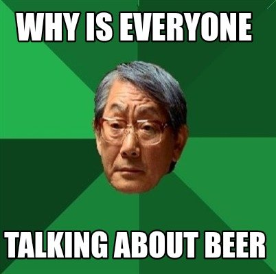 why-is-everyone-talking-about-beer