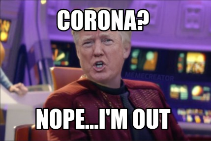 corona-nope...im-out