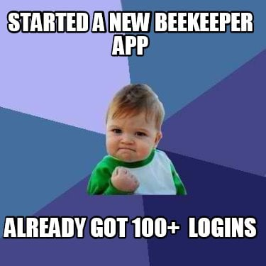 started-a-new-beekeeper-app-already-got-100-logins